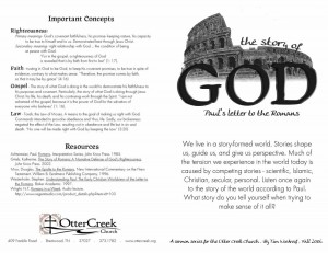 This handout helped Otter Creek members link sermons in the Romans Series to the letter itself.